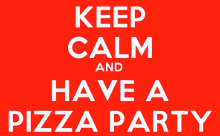 Keep Calm And Have A Pizza Party