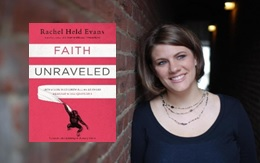 Faith Unraveled by Rachel Held Evans