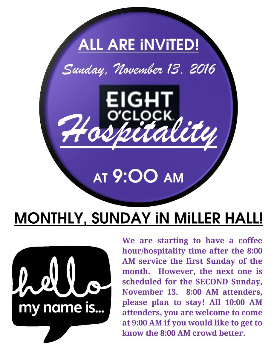 Eight O'Clock Hospitality: Sunday, November 13, 2016 at 9:00 AM